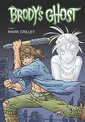 Brody's Ghost Vol. 1