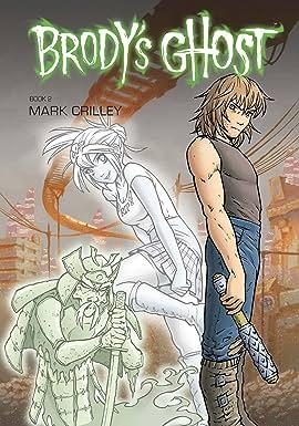 Brody's Ghost Vol. 2