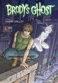 Brody's Ghost Vol. 3
