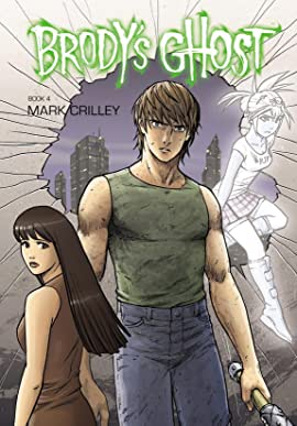 Brody's Ghost Vol. 4