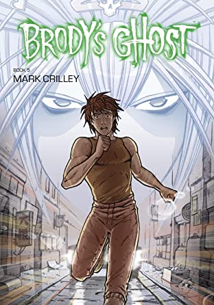 Brody's Ghost Vol. 5