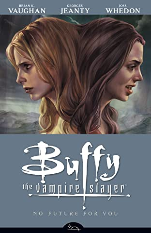 Buffy the Vampire Slayer Season 8 Vol. 2: No Future for You