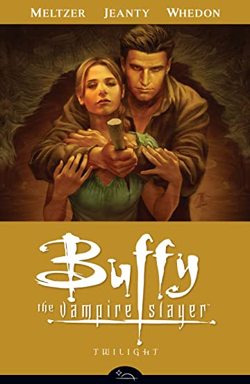 Buffy the Vampire Slayer Season 8 Vol. 7: Twilight