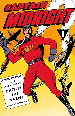 Captain Midnight Archives Tome 1: Captain Midnight Battles the Nazis