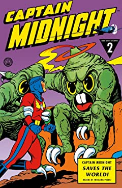 Captain Midnight Archives Vol. 2: Captain Midnight Saves the World