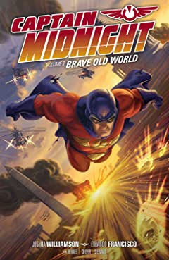 Captain Midnight Vol. 2: Brave Old World