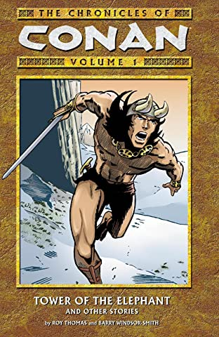 Chronicles of Conan Vol. 1: Tower of the Elephant and Other Stories