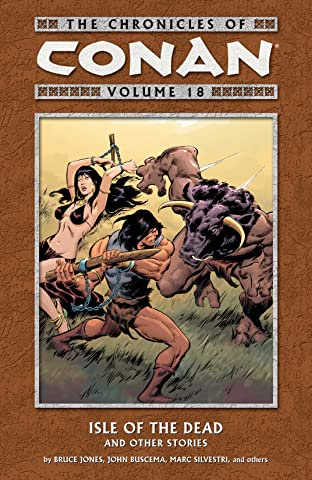 Chronicles of Conan Vol. 18: Isle of the Dead and Other Stories