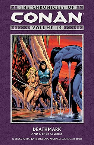 Chronicles of Conan Vol. 19: Deathmark and Other Stories