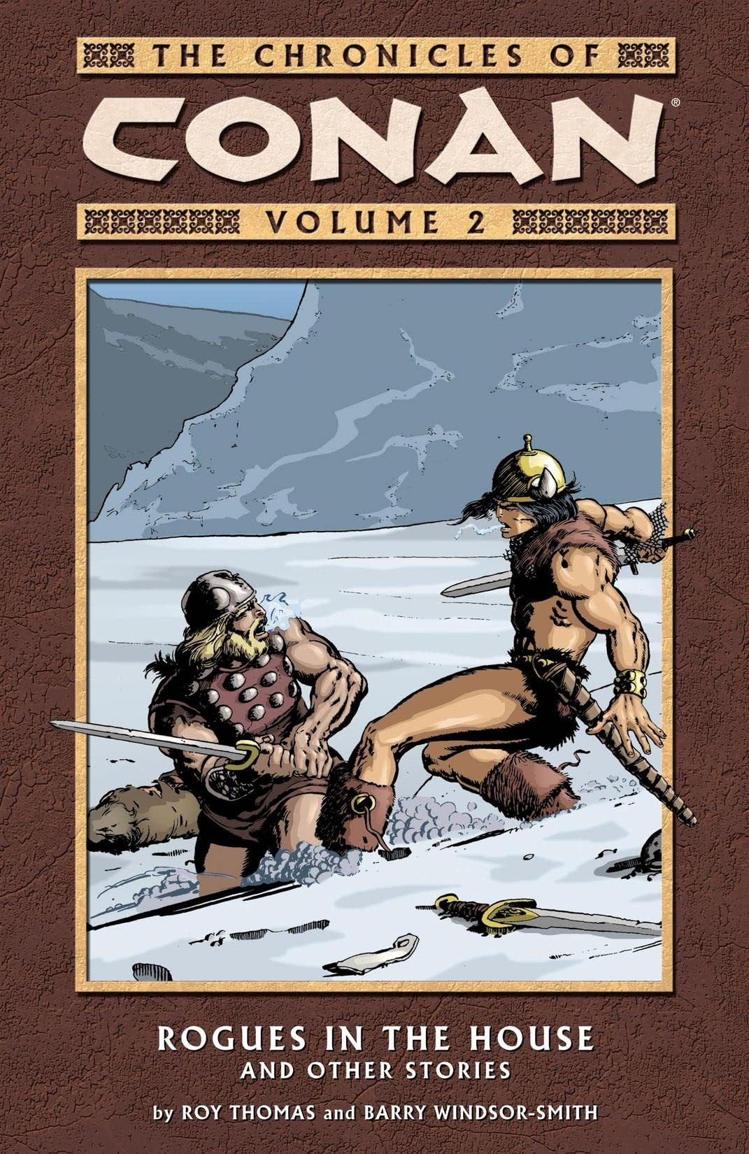 Chronicles of Conan Vol. 2: Rogues in the House and Other Stories