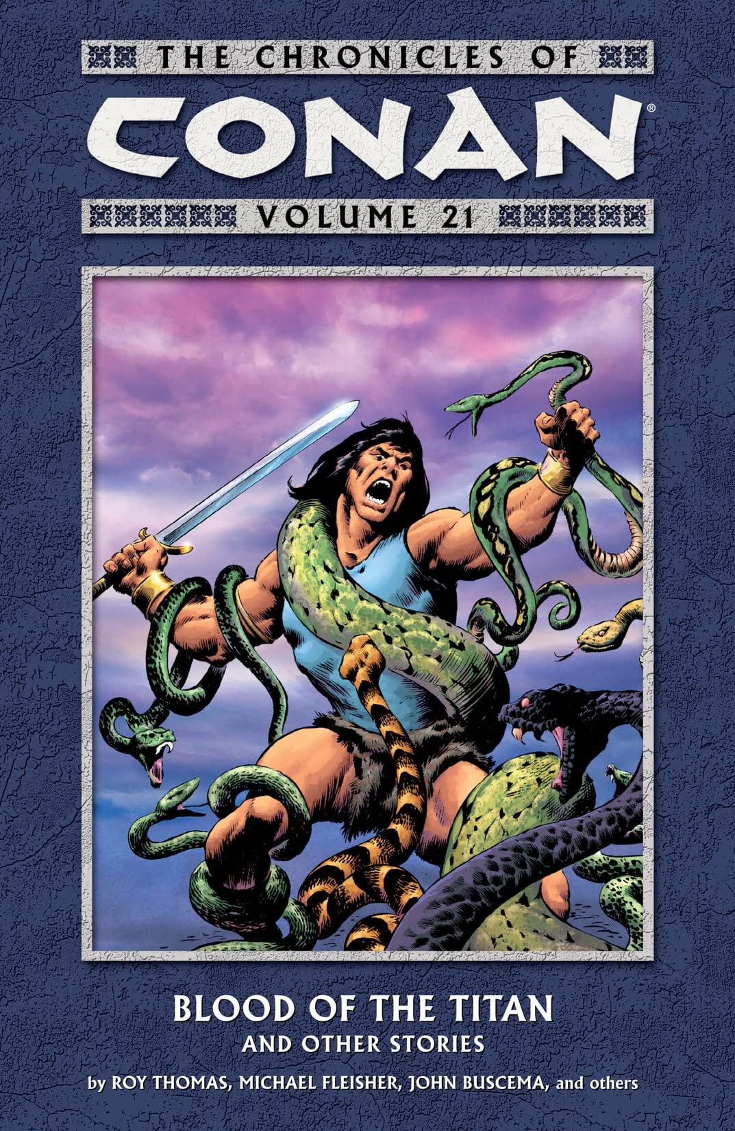 Chronicles of Conan Vol. 21: Blood of the Titan and Other Stories