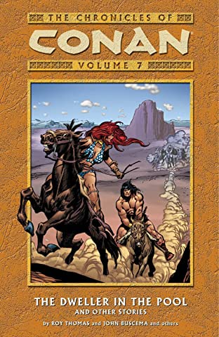Chronicles of Conan Vol. 7: The Dweller in the Pool and Other Stories