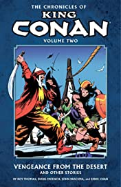 The Chronicles of King Conan Vol. 2: Vengeance from the Desert and Other Stories