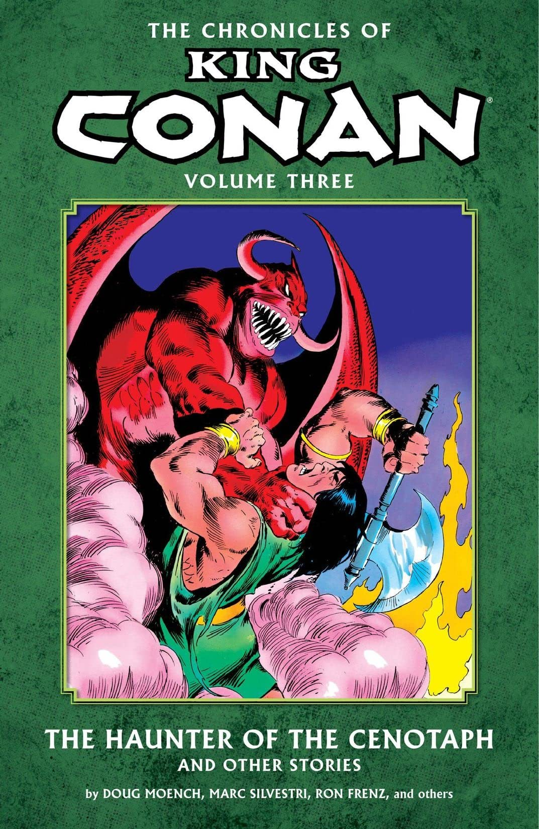 The Chronicles of King Conan Vol. 3: The Haunter of the Cenotaph and Other Stories