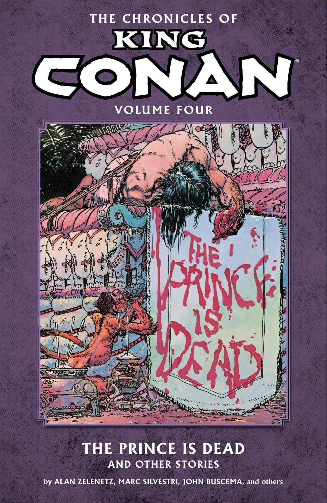 The Chronicles of King Conan Vol. 4: The Prince Is Dead and Other Stories