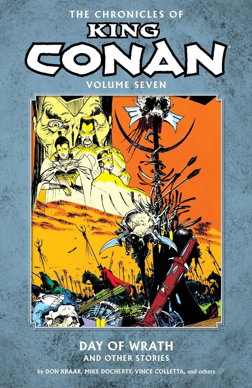The Chronicles of King Conan Vol. 7: Day of Wrath and Other Stories