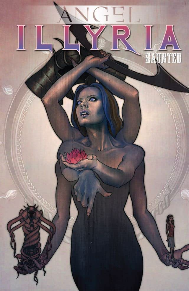 Illyria: Haunted - Collected Edition