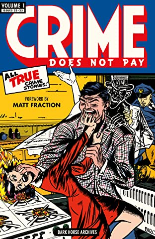 Crime Does Not Pay Archives Tome 1