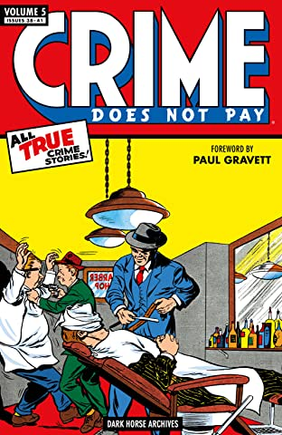 Crime Does Not Pay Archives Tome 5