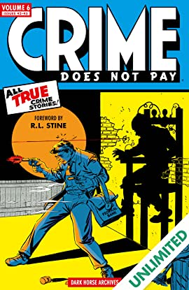 Crime Does Not Pay Archives Vol. 6