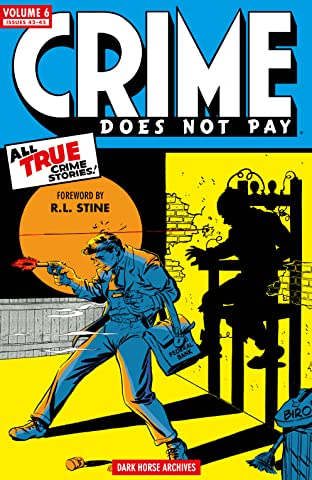 Crime Does Not Pay Archives Tome 6