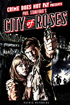 Crime Does Not Pay: City of Roses