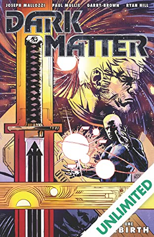Dark Matter Vol. 1: Rebirth