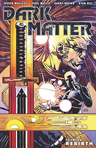 Dark Matter Tome 1: Rebirth