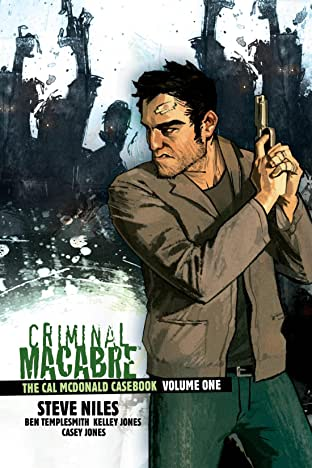 Criminal Macabre: The Cal McDonald Casebook Tome 1