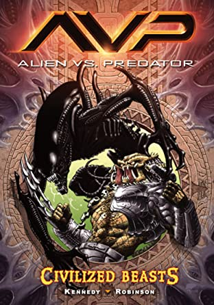 Aliens vs. Predator Tome 2: Civilized Beasts