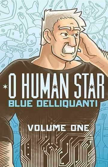O Human Star Vol. 1