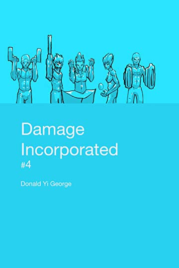 Damage Incorporated #4