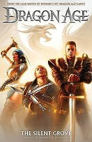 Dragon Age Vol. 1: The Silent Grove