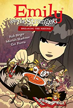 Emily and the Strangers Vol. 2: Breaking the Record