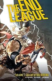 End League Vol. 1: Ballad of Big Nothing