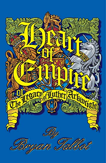 Heart of Empire: The Legacy of Luther Arkwright