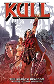 Kull Vol. 1: The Shadow Kingdom