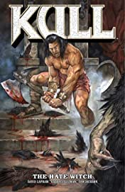 Kull Vol. 2: The Hate Witch