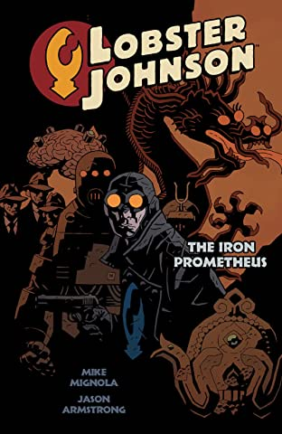 Lobster Johnson COMIC_VOLUME_ABBREVIATION 1: The Iron Prometheus