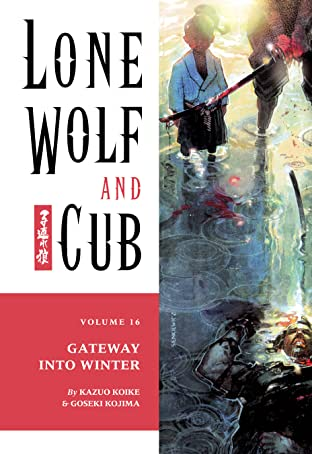 Lone Wolf and Cub Tome 16: The Gateway into Winter