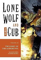 Lone Wolf and Cub Vol. 18: Twilight of the Kurokuwa