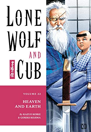 Lone Wolf and Cub Tome 22: Heaven and Earth