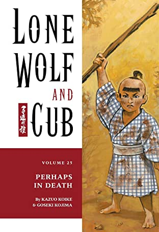 Lone Wolf and Cub Tome 25: Perhaps in Death