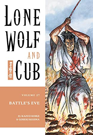 Lone Wolf and Cub Tome 27: Battle's Eve
