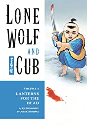 Lone Wolf and Cub Vol. 6: Lanterns for the Dead