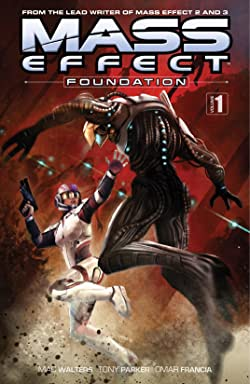 Mass Effect: Foundation Vol. 1
