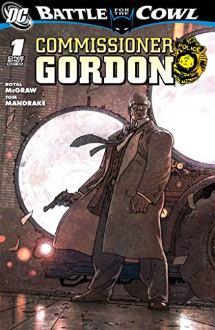 Batman: Battle For the Cowl- Commissioner Gordon #1