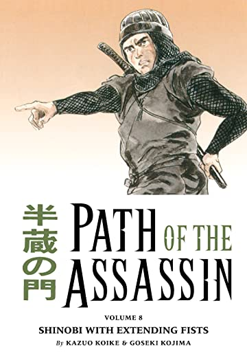 Path of the Assassin Vol. 8: Shinobi With Extending Fists