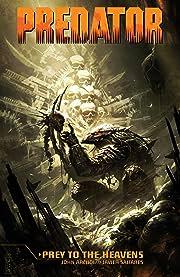 Predator: Prey to the Heavens