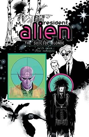 Resident Alien Tome 2: The Suicide Blonde